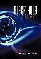 Black hole and other poems.