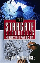 The Stargate chronicles : memoirs of a psychic spy