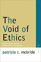 The void of ethics : Robert Musil and the experience of modernity