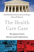 The Health Care Case : the Supreme Court's decision and its implications