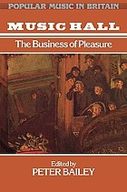 Music hall : the business of pleasure