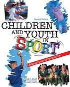 Children and youth in sport a biopsychosocial perspective