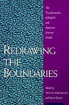 Redrawing the boundaries : the transformation of English and American literary studies