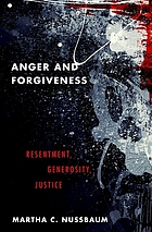 Anger and forgiveness resentment, generosity, justice