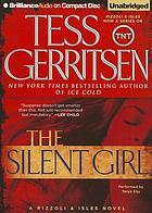 The silent girl : a Rizzoli & Isles novel