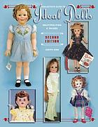 Collector's guide to Ideal dolls : identification & value guide