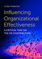 Influencing Organizational Effectiveness : a Critical Take on the HR Contribution.
