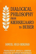 Dialogical philosophy from Kierkegaard to Buber