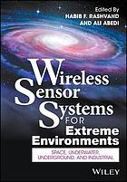 Wireless sensor systems for extreme environments : space, underwater, underground and industrial