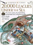 20,000 leagues under the sea : Jules Verne's classic tale