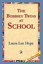The Bobbsey Twins at School.