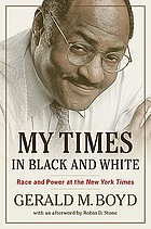 My Times in black and white : race and power at the New York times