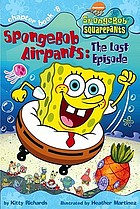 SpongeBob Airpants, the lost episode