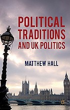 Political Traditions and UK Politics.