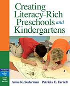 Creating literacy-rich preschools and kindergartens