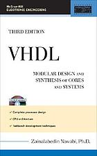 VHDL : modular design and synthesis of cores and systems