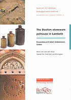 The Doulton stoneware pothouse in Lambeth : excavations at 9 Albert Embankment, London