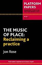 The music of place : reclaiming a practice