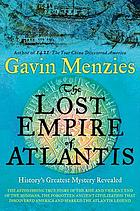 The lost empire of Atlantis : history's greatest mystery revealed
