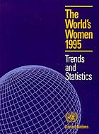 The world's women, 1995 : trends and statistics.