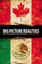 Big picture realities : Canada and Mexico at the crossroads
