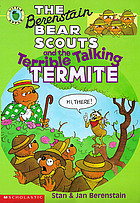 The Berenstain Bear Scouts and the terrible talking termite