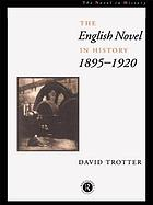 The English novel in history, 1895-1920