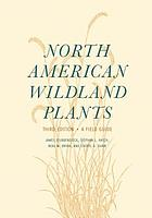 North American wildland plants : a field guide