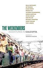 The weekenders : adventures in Calcutta