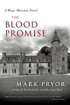 The blood promise : a Hugo Marston novel
