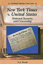 New York Times v. United States : national security and censorship