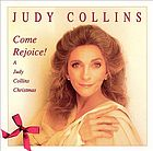 Come rejoice! : a Judy Collins Christmas