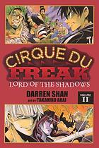 Cirque Du Freak. Vol. 11, Lord of the Shadows