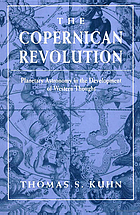 The Copernican revolution : planetary astronomy in the development of Western thought
