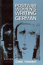 Post-war women's writing in German : feminist critical approaches