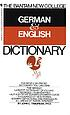 The Bantam new college German & English dictionary by  John C Traupman