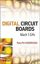 Digital circuit boards : mach 1 GHz