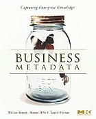 Business metadata : capturing enterprise knowledge