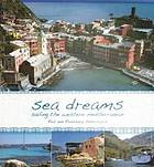 Sea dreams in the Western Mediterranean