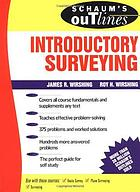 Schaum's outline of theory and problems of introductory surveying