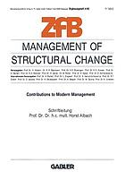 Management of structural change : contributions to modern management