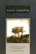 The complete works of Kate Chopin 1.