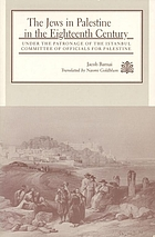 The Jews in Palestine in the eighteenth century : under the patronage of the Istanbul Committee of Officials for Palestine