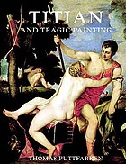 Titian & tragic painting : Aristotle's poetics and the rise of the modern artist