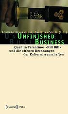 Unfinished business : Quentin Tarantinos