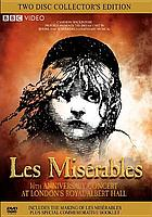 Les Misérables in concert : the 10th anniversary concert
