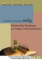 Multimedia databases and image communication : proceedings of the workshop on MDIC, 2004 : Salerno, Italy 22 June 2004