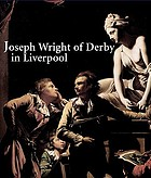 Joseph Wright of Derby in Liverpool