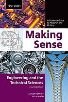 Making sense : a student's guide to research and writing : engineering and the technical sciences