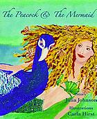 The peacock and the mermaid